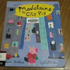 『Madeleine The City Pig』